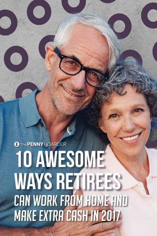 Whether you're just bored or need some extra cash in retirement, we have 10 work-from-home gigs that can up your retirement income.