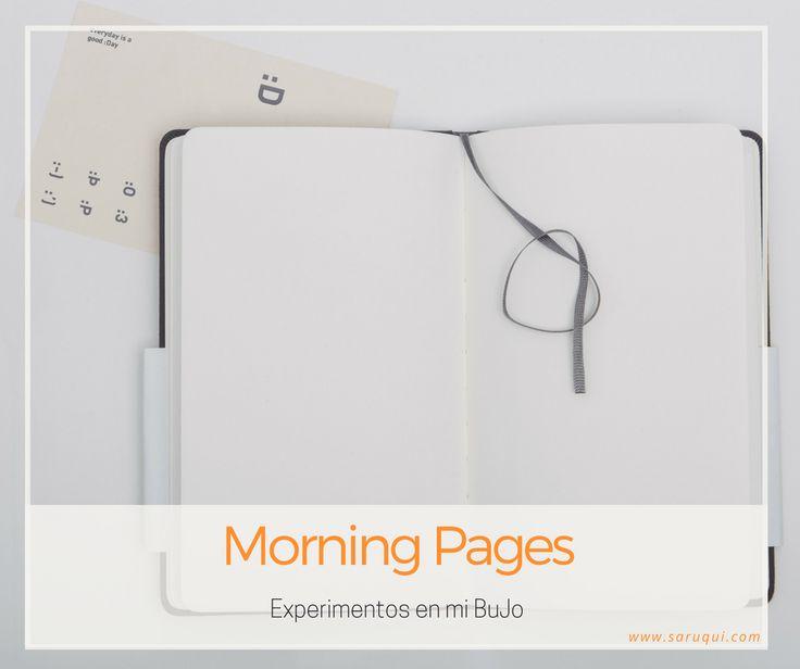 Experimentos en mi BuJo: Morning Pages