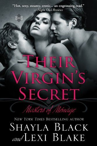 Their Virgin's Secret, Masters of Ménage, Book 2 by Shayla Black and Lexi Blake