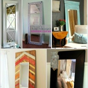 Best DIY Floor Mirror Tutorials