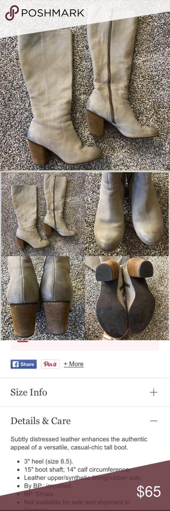 🌷Nordstrom boots (genuine leather) Knee high boots with a chunky heel. Intentionally distressed coloring. These are a greyish-taupe color. Size 8.5 but I typically wear a 7.5-8 and they fit nicely with socks. They end right below the knee. I'm 5'5. Normal wear, no major flaws...see pics. bp Shoes Heeled Boots