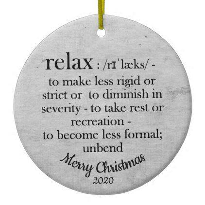Custom Dated Christmas Relax Definition Inspire Ceramic Ornament - Xmas ChristmasEve Christmas Eve Christmas merry xmas family kids gifts holidays Santa