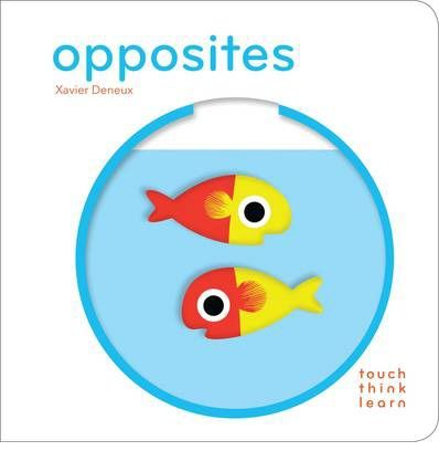 Opposites - Xavier Deneaux; Varsta: 0+; Cartea surprinde prin asocierile simple si aduce informatii simple prin joc. decupajele lasa loc surprizelor.