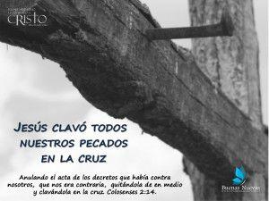 Col 2:13-14  Y a vosotros, estando muertos en pecados y en la incircuncisión de vuestra carne, os dio vida juntamente con él, perdonándoos todos los pecados,  anulando el acta de los decretos que había contra nosotros, que nos era contraria, quitándola de en medio y clavándola en la cruz,