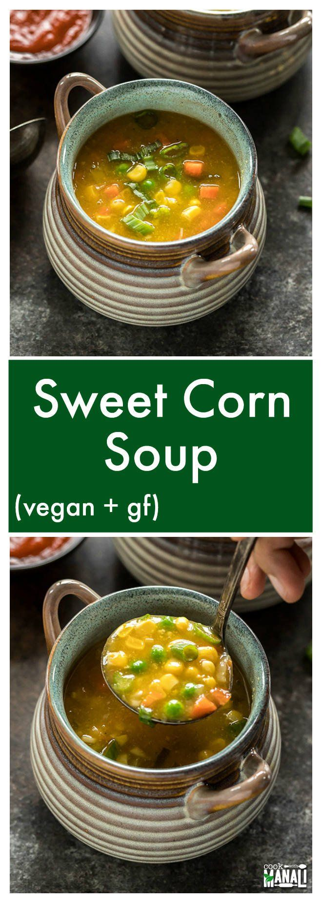 Famous Indo Chinese Sweet Corn Soup is lightly spiced and made with sweet corns, carrots, green peas and spring onions! It's vegan & gluten-free. via @cookwithmanali