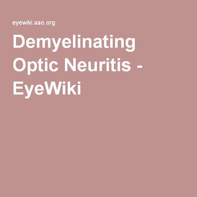 Demyelinating Optic Neuritis - EyeWiki