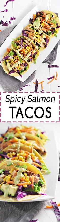 Spicy Salmon Tacos w/ Avocado Lime Dressing! SO good, healthy, and super easy to make!