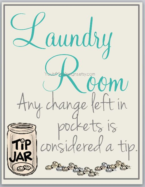 Laundry Room Wall Art Any Change Is Considered A Tip Laundry Decor Laundry Print