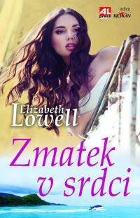 Zmatek v srdci - Elizabeth Lowell #alpress #elizabethlowell #román #knihy