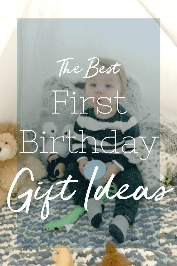 First Birthday Gift Ideas That You Wont Regret A Life In Labor