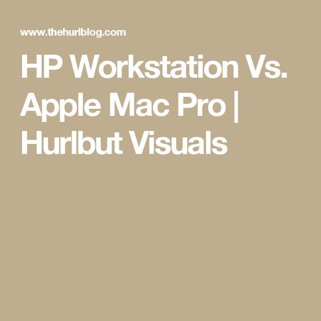 HP Workstation Vs. Apple Mac Pro | Hurlbut Visuals