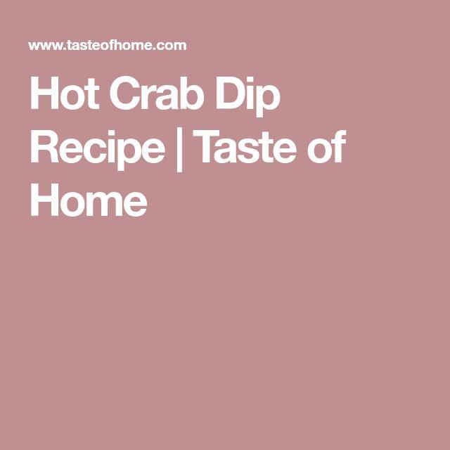 Hot Crab Dip Recipe | Taste of Home