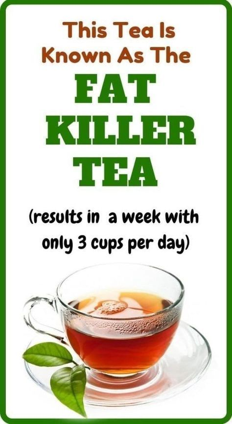 This Tea Is Known As The FAT KILLER TEA (results in a week with only 3 cups per …