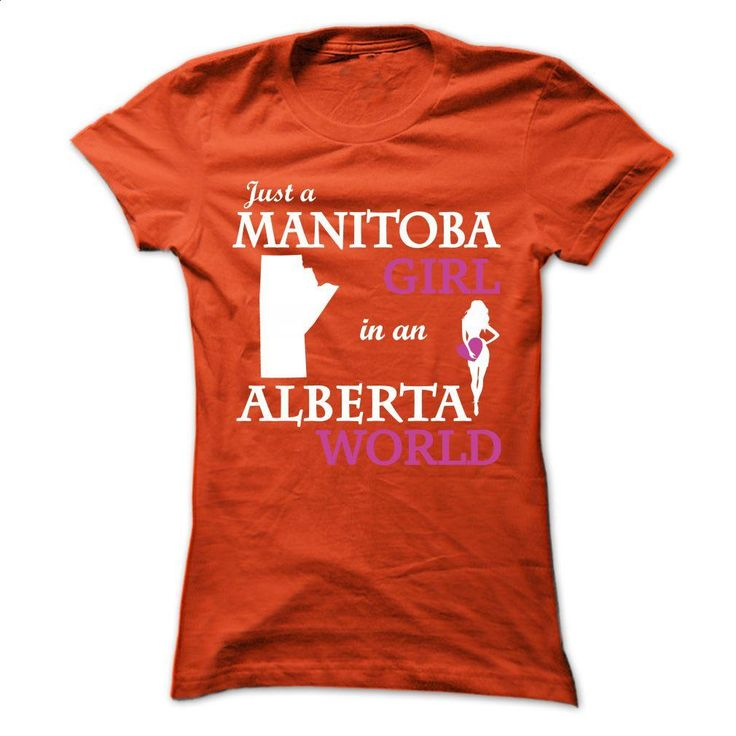 Just a Manitoba – Alberta V1 T Shirt, Hoodie, Sweatshirts - t shirt design #fashion #clothing