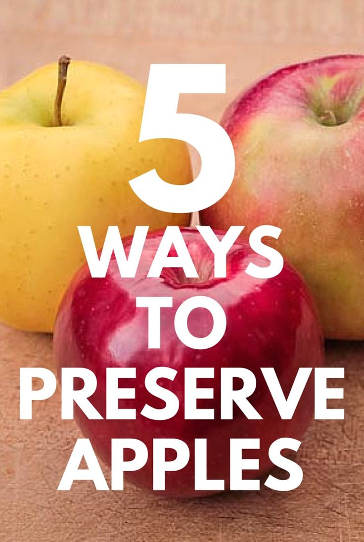 It's apple season! Preserve the harvest with these five different methods.
