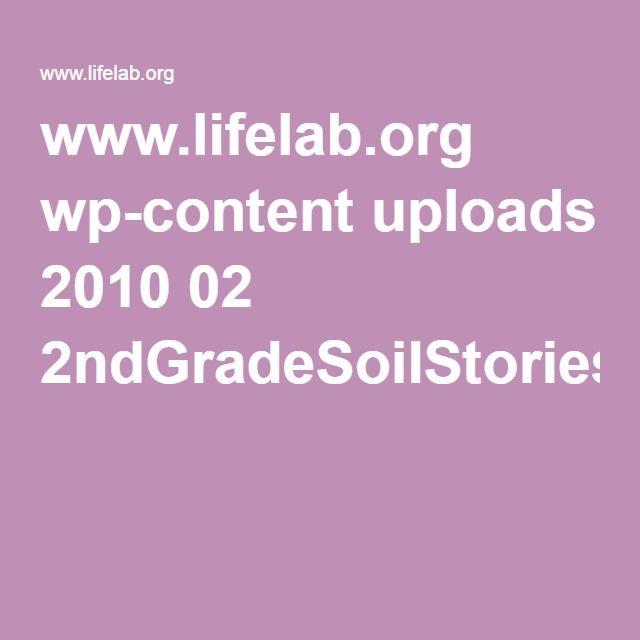 www.lifelab.org wp-content uploads 2010 02 2ndGradeSoilStories2012.pdf