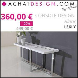 #missbonreduction; Réduction De 20% Sur Le CONSOLE DESIGN Blanc LEKLY Chez  Achat Design
