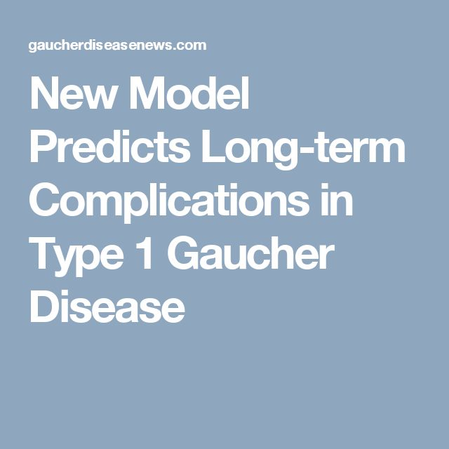 New Model Predicts Long-term Complications in Type 1 Gaucher Disease