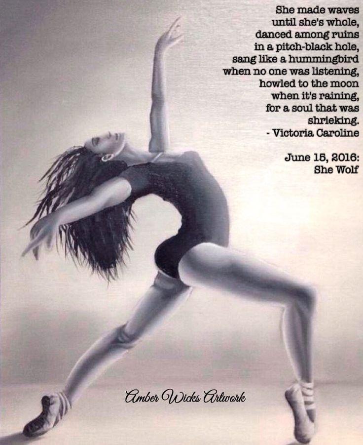 """She Wolf. """"The Dancer"""" by Amber Wicks Artwork.  #poets #poem #poetry #poetrycommunity #victoriacaroline #vcarolinek #shewolf #amberwicksartwork #june152016 #writersnetwork #deadpoetsociety #poetryinmotion #10 #poetsofinstagram #instapoet #writersofinstagram #womenwritersofinstagram"""