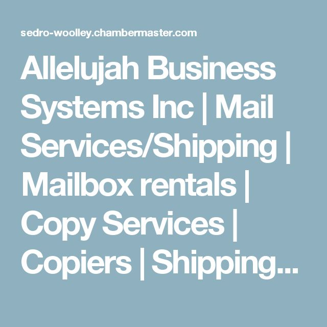 Allelujah Business Systems Inc | Mail Services/Shipping | Mailbox rentals | Copy Services | Copiers | Shipping - ChamberMasterTemplate