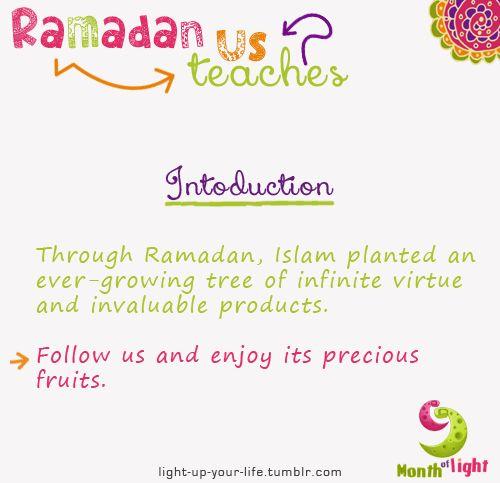 light-up-your-life:  Ramadan teaches us -introduction-