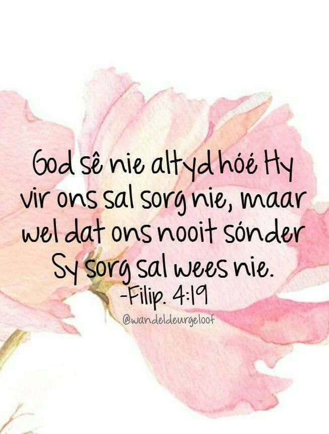 Teks  Fil 4:19 ...God sorg... @wandeldeurgeloof #Afrikaans #Scripture