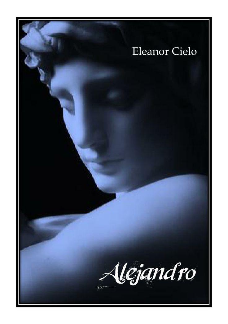 'Alejandro' de Eleanor Cielo.  Homoerótica, gay, yaoi, LGBTI, BL, literatura, homoerotismo.