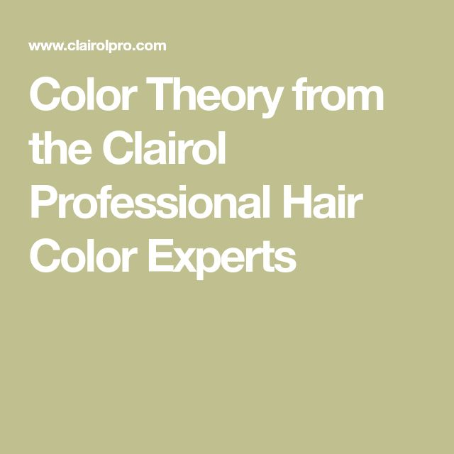 Color Theory from the Clairol Professional Hair Color Experts