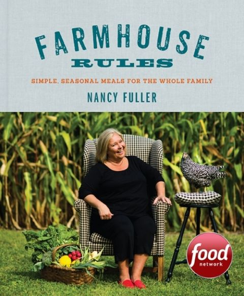 Nancy Fuller – Pre-Order Farmhouse Rules Cookbook