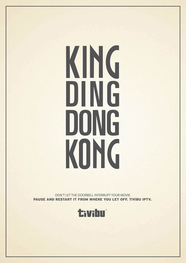 10 Brilliant Ads That Are All Just Words. Via Turkey. Tivibu is a TiVo-type product. The least clever of the three campaigns, but still simple and effective.