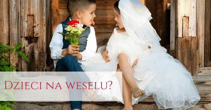 Czy zaprosić dzieci na wesele?