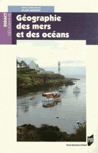 Alain Miossec - Géographie des mers et des océans. http://catalogues-bu.univ-lemans.fr/flora_umaine/jsp/index_view_direct_anonymous.jsp?PPN=180854682