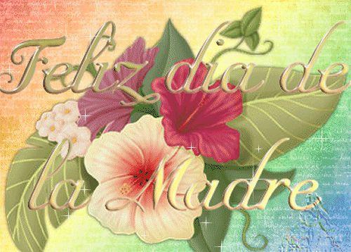 feliz dia de las madres | ESPAÑOLES CON DUENDE - FELIZ DIA DE LA MADRE - General-Tertulias