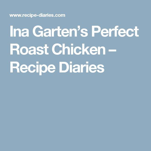Ina Garten's Perfect Roast Chicken – Recipe Diaries
