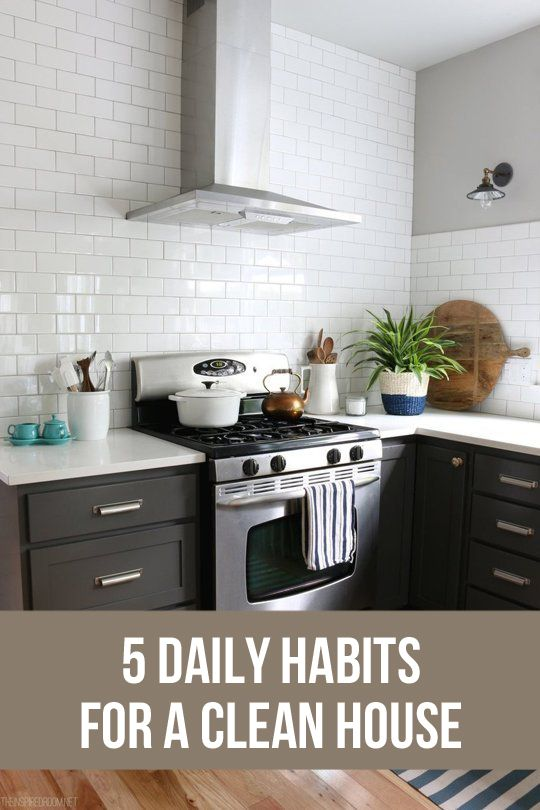 Does your house feel cluttered? Here are 5 daily habits for a clean house!