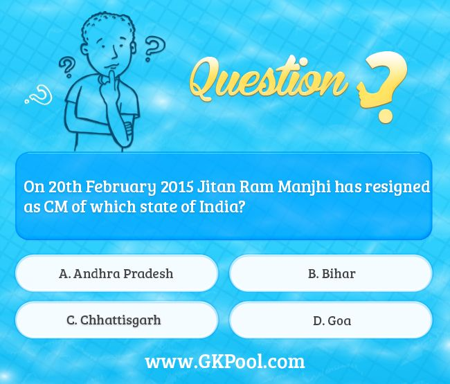 #Currentaffairs #quiz: On 20th February 2015 Jitan Ram Manjhi has resigned as CM of which state of India?