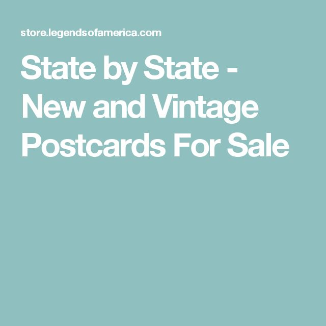 State by State - New and Vintage Postcards For Sale