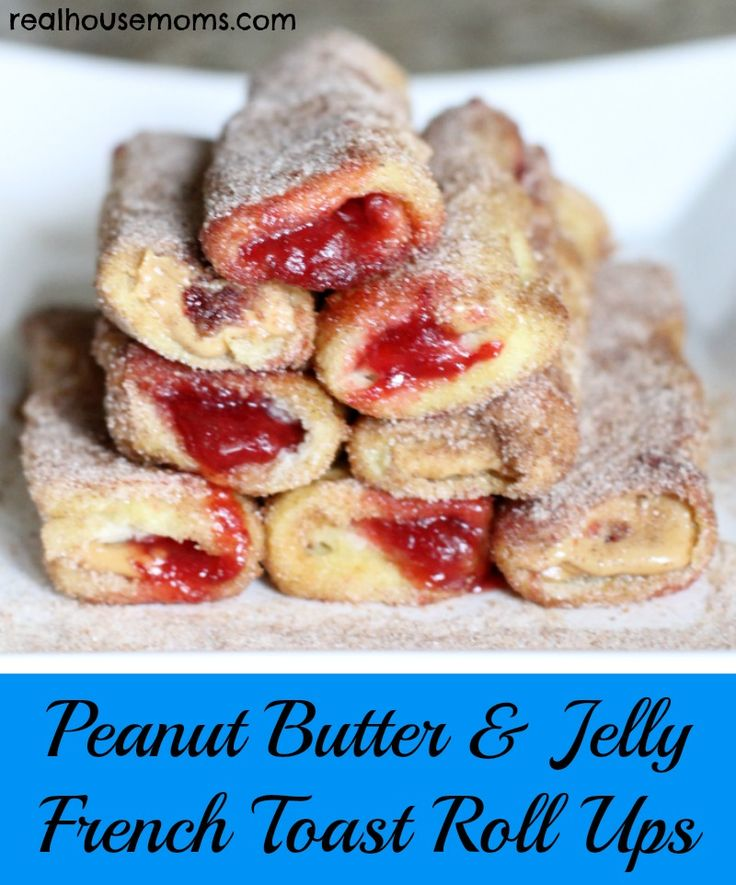 Peanut Butter & Jelly French Toast Roll Ups | Real Housemoms | AMAZING weekend breakfast for the entire family