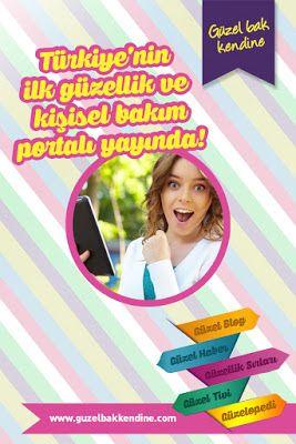 TÜRKİYE'NİN İLK GÜZELLİK VE KİŞİSEL BAKIM PORTALI www.guzelbakkendine.com YAYINDA! @gratistr