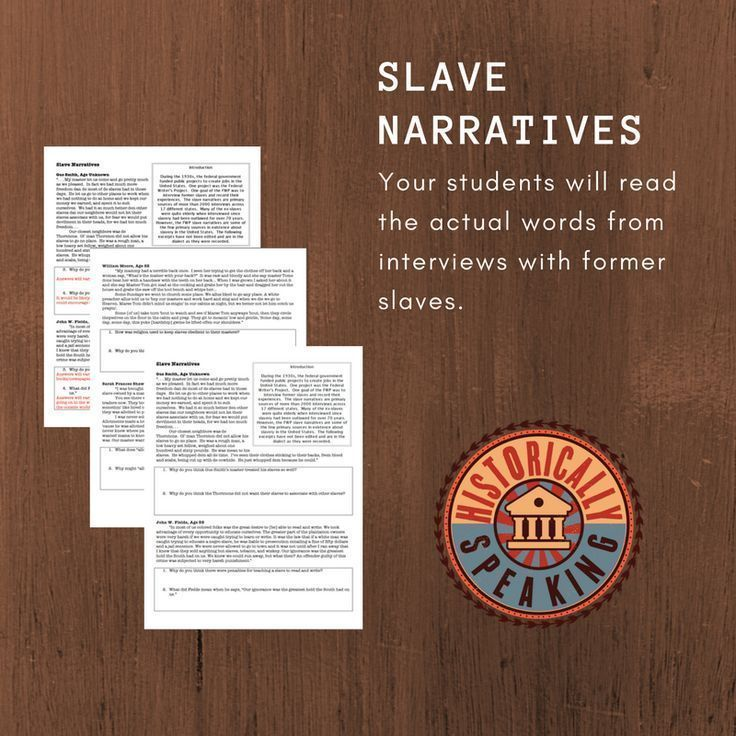Slavery Narratives Primary Sources History ClassroomHistory