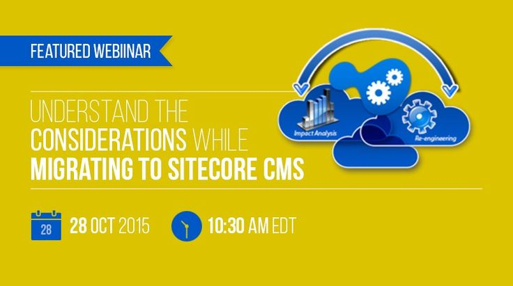 Learn about all the things that need to be considered while migrating to Sitecore Webinar. Register now.