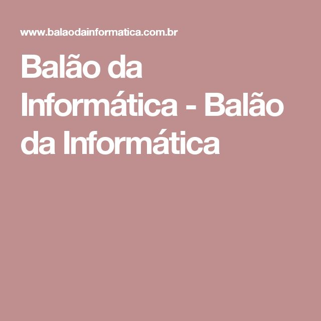 Balão da Informática - Balão da Informática