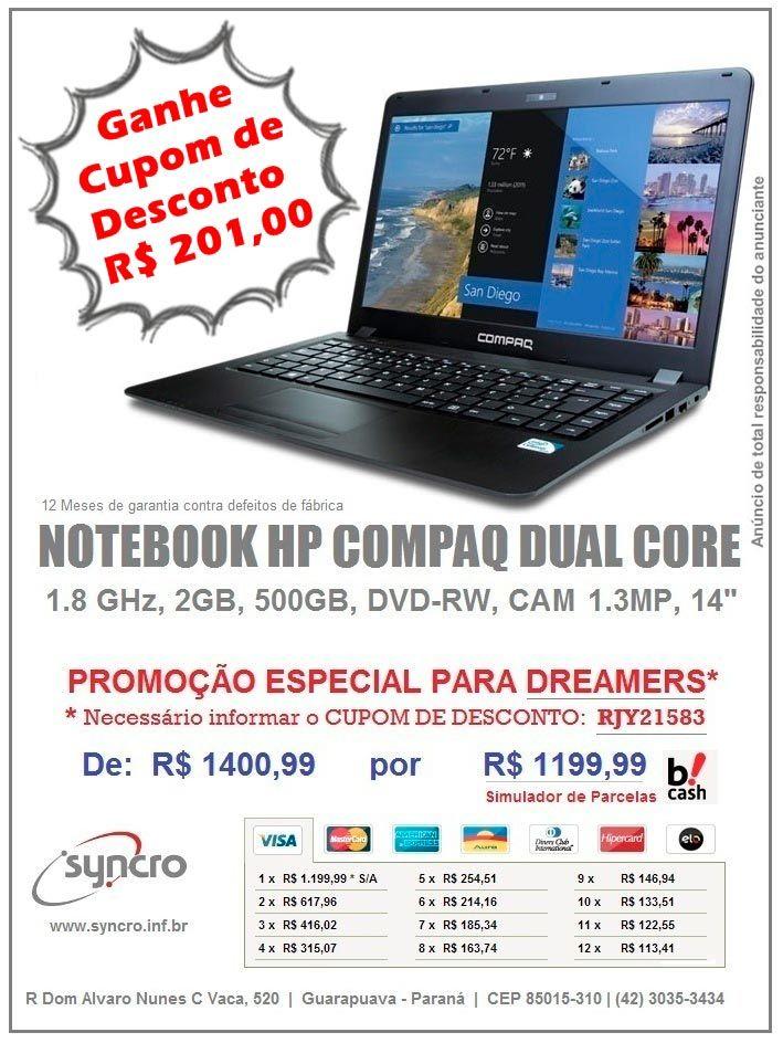 Notebook HP COMPAQ DUAL CORE - Ganhe Mais de R$ 200,00 em cupom de desconto, pegue o cupom no anuncio e insira durante a compra e ganhe. (42) 3035-3434 R Dom Alvaro Nunes C V, 520 Guarapuava PR
