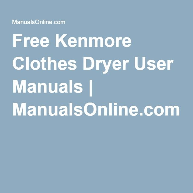 35 best portable electric dryer images on pinterest electric free kenmore clothes dryer user manuals manualsonline fandeluxe Choice Image