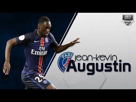JEAN-KEVIN AUGUSTIN | Paris Saint-Germain | Goals, Assists, Skills | 201...