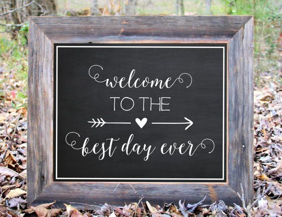 Welcome To The Best Day Ever Ceremony Chalkboard by BlueMasonChic