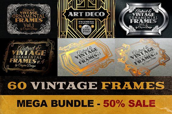 60 Vintage Frame Templates by Cruzine on @creativemarket