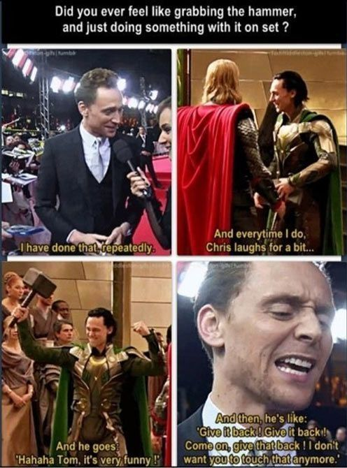 Tom Hiddleston talking about Chris Hemsworth. Sheesh, Thor, could you act any more like a whiny sibling?!?