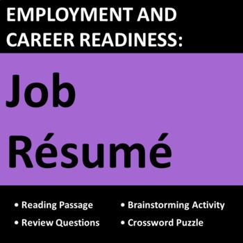 Job resume lesson teaches students the basics of employment resumes using real-life examples, questions, and dos and donts activities. Great for CTE, business, life skills, vocational, and work skills students.
