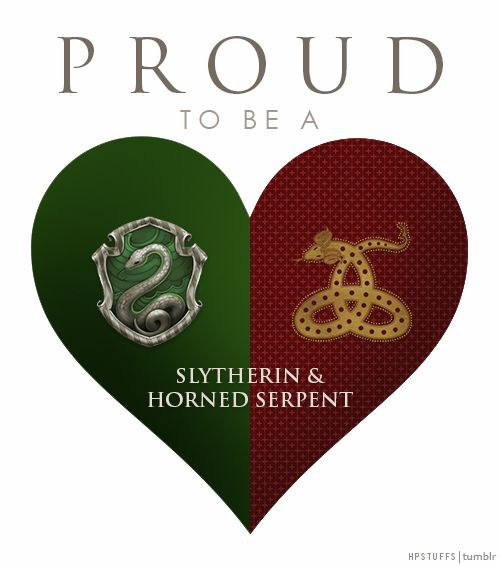 Proud to be a Slytherin & Horned Serpent